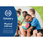 Physical Literacy: Guide for Educators