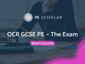 OCR GCSE PE - The Exam - Short Course